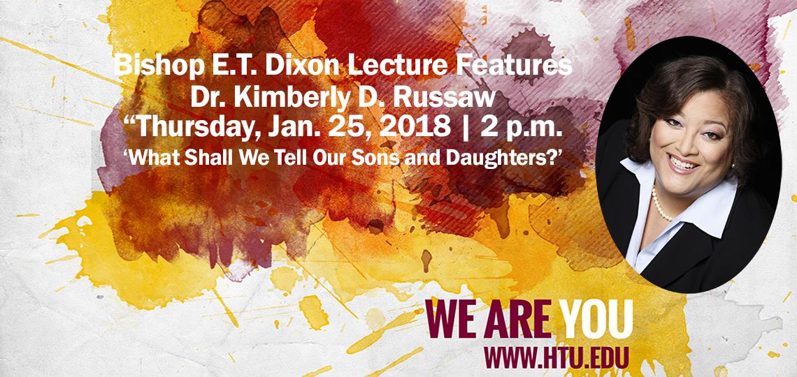 Bishop E.T. Dixon Lecture