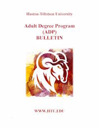 Huston Tillotson University Adult Degree Program Bulletin