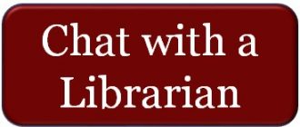 Click here to start a text-based chat with a librarian during the library's open hours.