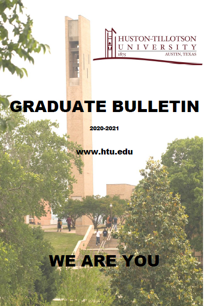 2020-21 Huston Tillotson University Graduate Bulletin