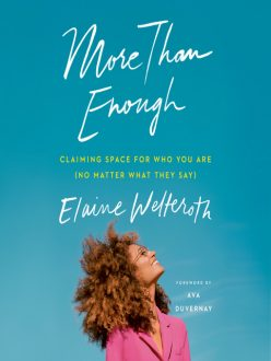 """Cover of the book """"More Than Enough: Claiming Space for Who You Are (No Matter What They Say)"""" by Elaine Welteroth, shows a woman looking up and smiling on a teal blue background."""