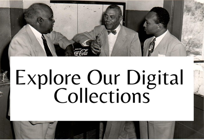 Click here to access the online archives and digitized collection.