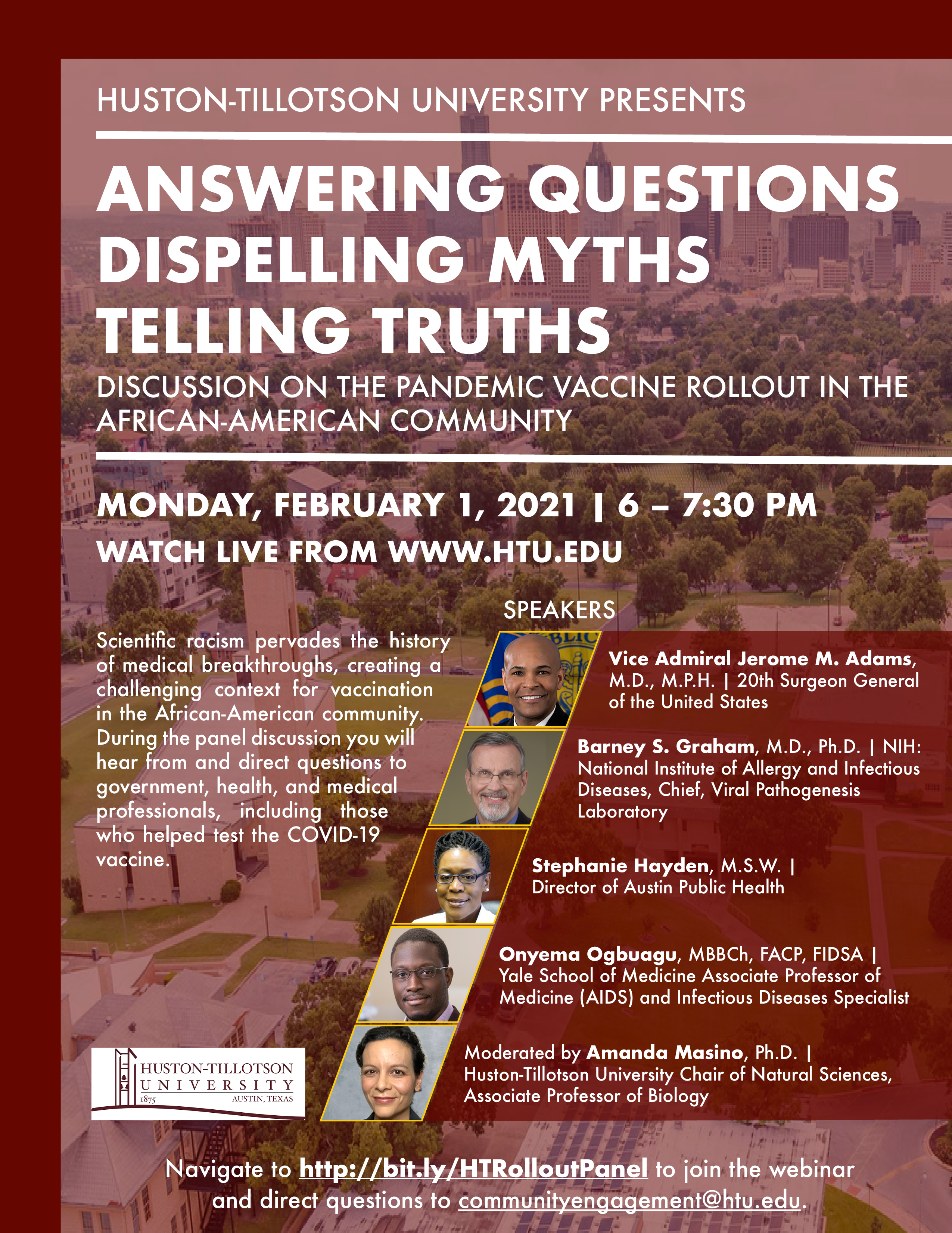 Answering Questions Dispelling Myths Telling Truths Pandemic Vaccine Roll Out in the African American Community Monday, February 1, 2021   6 p.m.